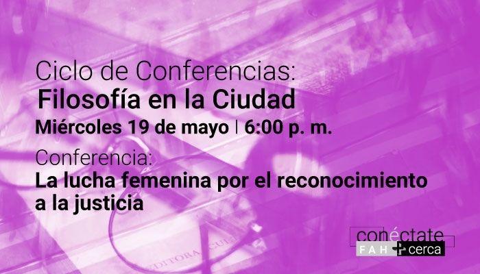 Ciclo de Conferencias Filosofía en la Ciudad