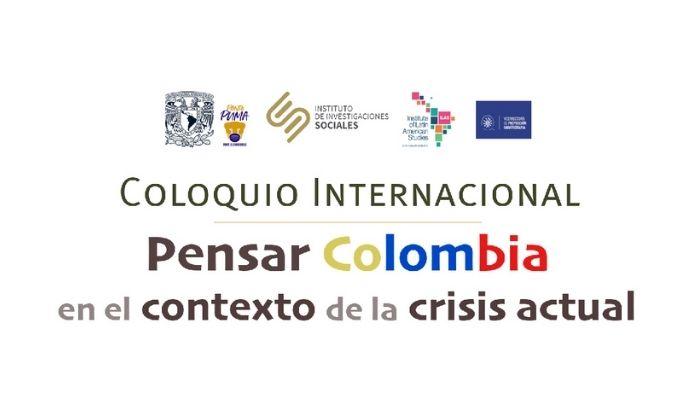 Coloquio Internacional 'Pensar Colombia en el contexto de la crisis actual'