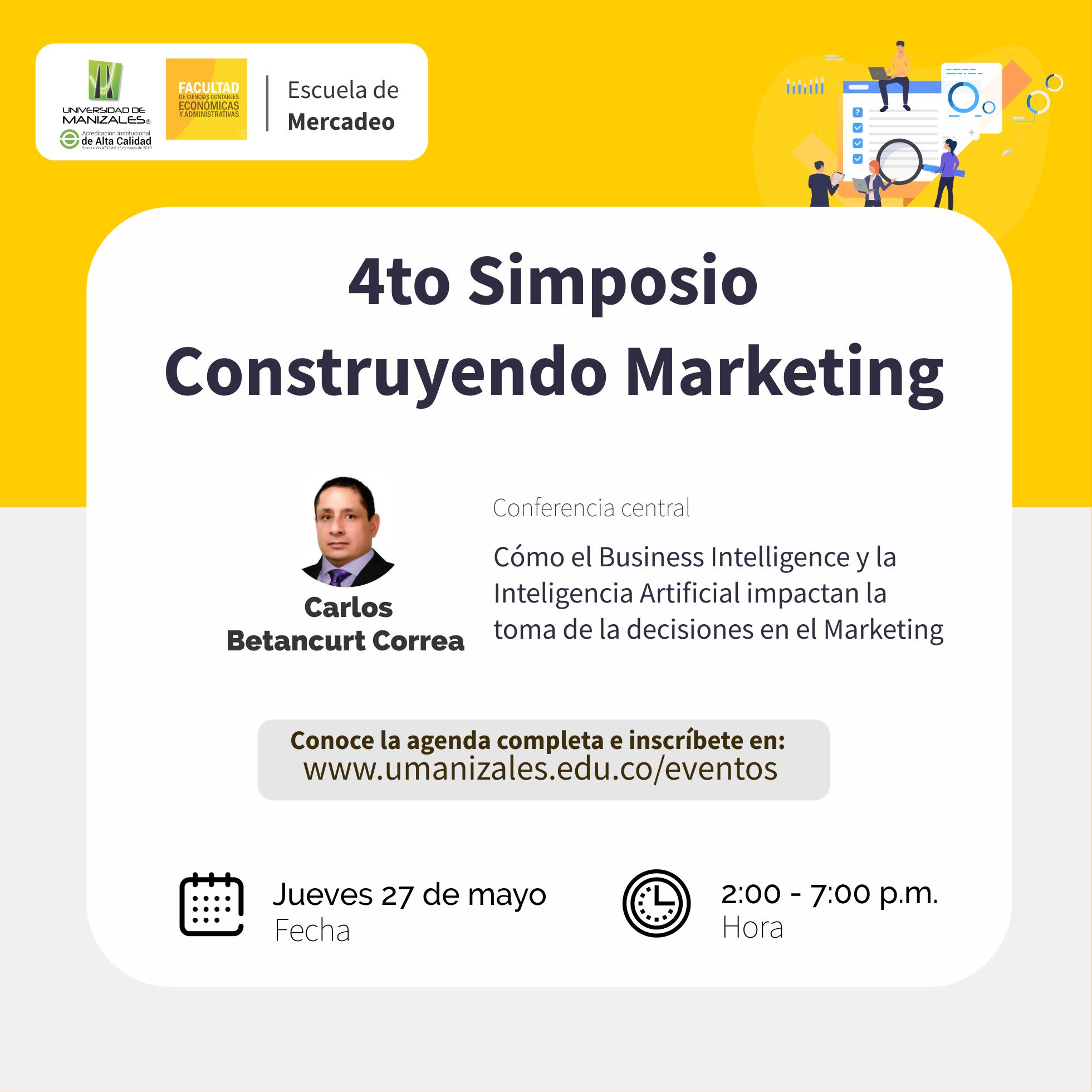 Construyendo Marketing, tema del IV Simposio de la Escuela de Mercadeo que se realizará este jueves