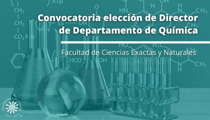 Convocatoria elección de Director de Departamento de Química