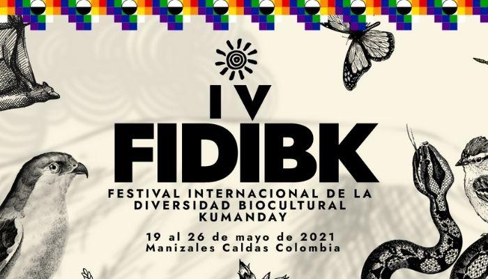 Cuarto Festival Internacional de la Diversidad Biocultural Kumanday FIDIBK