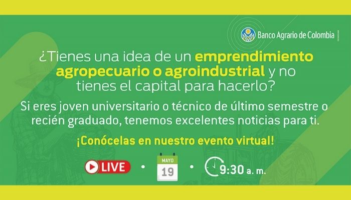 El Banco Agrario de Colombia apoyará a jóvenes con proyectos agropecuarios y agroindustriales