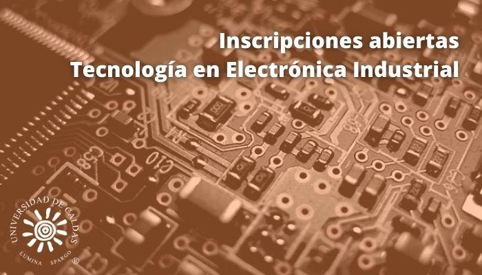 Inscripciones abiertas a la Tecnología en Electrónica Industrial