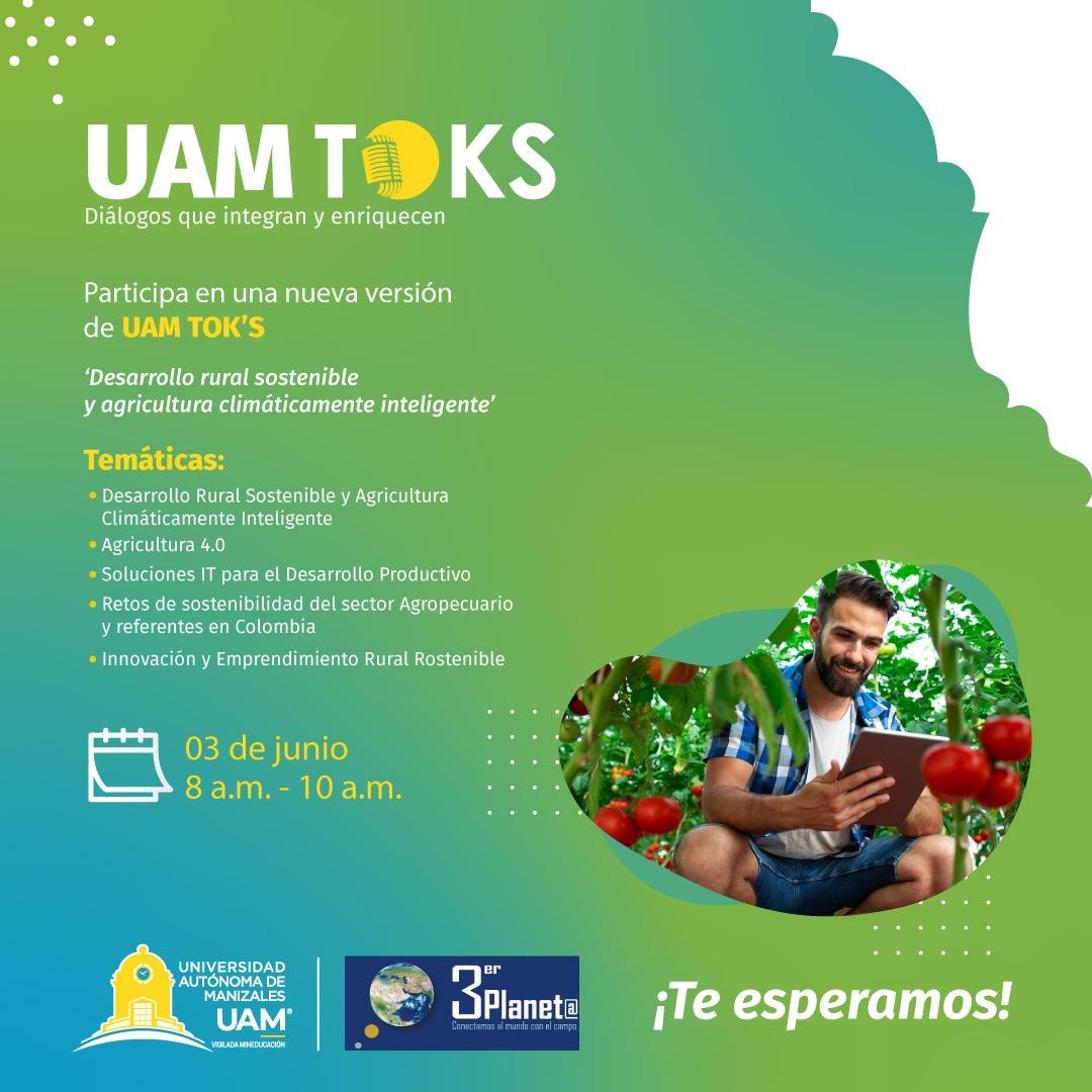 Llega UAM TOKS, una mirada al desarrollo rural sostenible y a la agricultura climáticamente inteligente