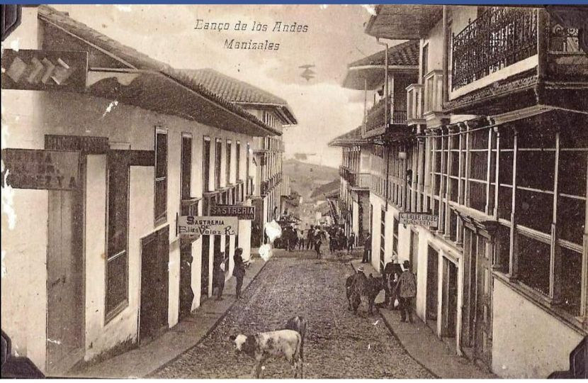 Manizales en 1910 En La Nomenclatura actual Calle 21 entre Carreras 22 y 23