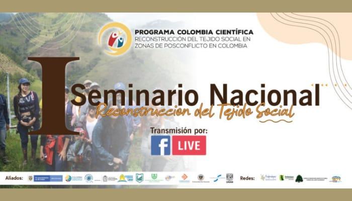 Primer Seminario Nacional Reconstrucción del Tejido Social