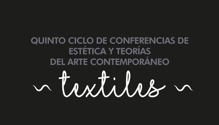 Quinto Ciclo de Conferencias de Estética y Teorías del Arte Contemporáneo