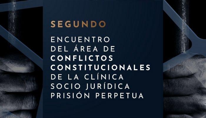 Segundo Encuentro de Área de Conflictos Constitucionales de la Clínica Socio-Jurídica de Interés Público