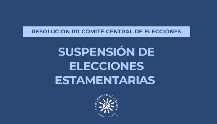 Suspendidas elecciones estamentarias de la Universidad de Caldas