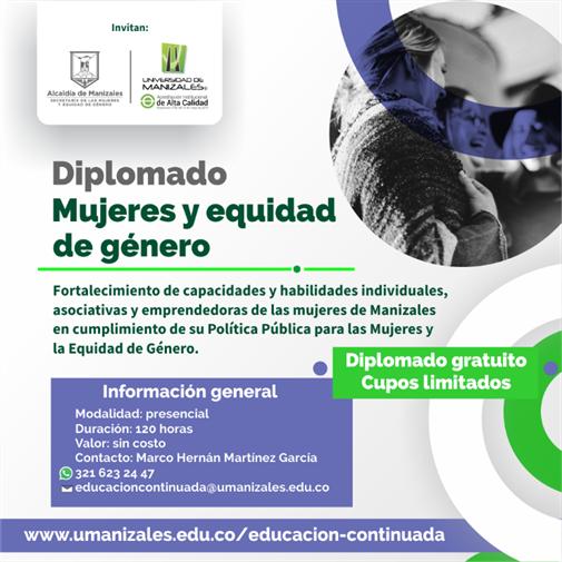 Umanizales y Alcaldía orientarán el Diplomado Mujeres y equidad de género