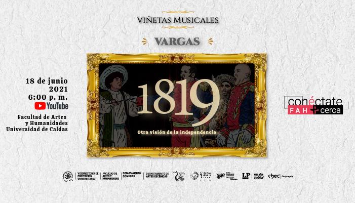 """""""Vargas"""" la próxima presentación de Viñetas Musicales"""