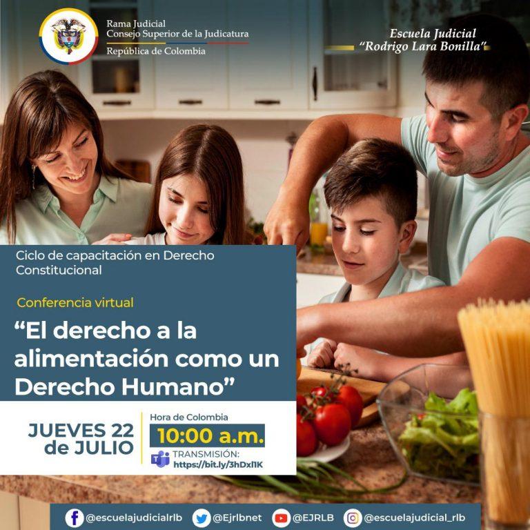 """Umanizales habla este jueves sobre """"El derecho a la alimentación como un derecho humano"""" en evento de la Rama Judicial"""
