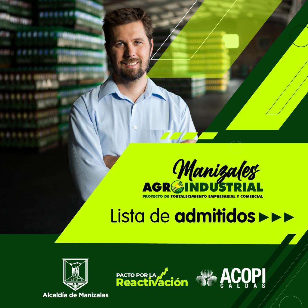 30 empresas seleccionadas para el programa Manizales Agroindustrial, de la Alcaldía y ACOPI Caldas.