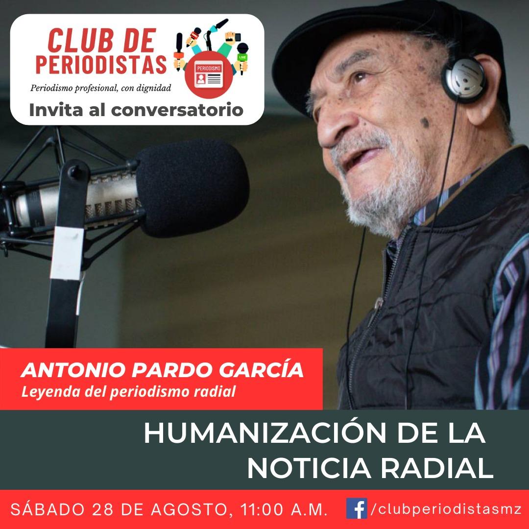 El Club de Periodistas te invita al conversatorio con Antonio Pardo García,