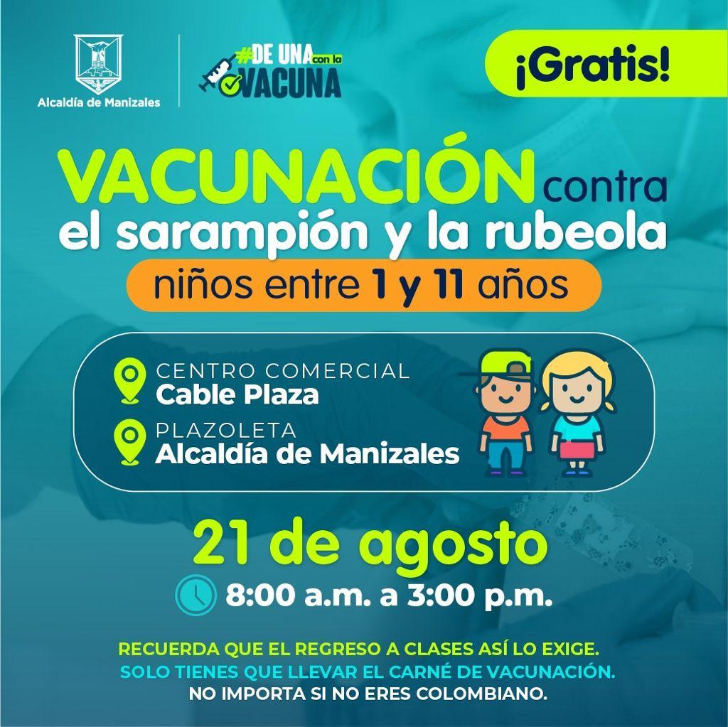 Hoy 21 de agosto, no te pierdas la oportunidad de vacunar a tus niños contra el sarampión y la rubeola