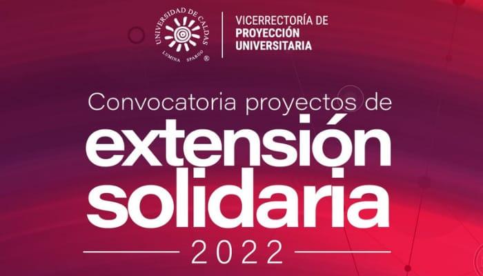 Abierta la convocatoria para la presentación de: Proyectos, Servicios, Eventos de Extensión o Educación Continuada 2022