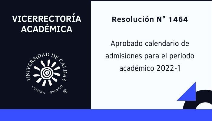 Calendario de admisiones para el periodo académico 2022-1