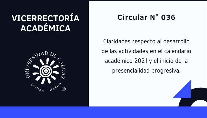 Claridades respecto al desarrollo de las actividades académicas 2021