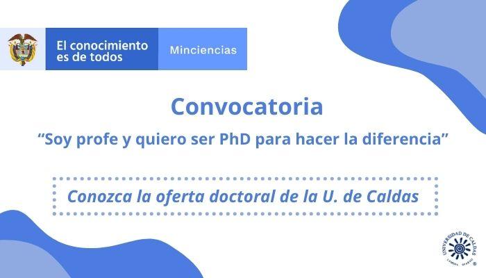 Convocatoria Minciencias para estudios doctorales para docentes de Instituciones de Educación Superior