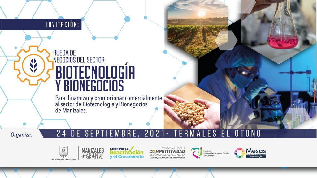 Empresarios del sector de biotecnología y bionegocios fortalecerán alianzas en rueda de negocios.