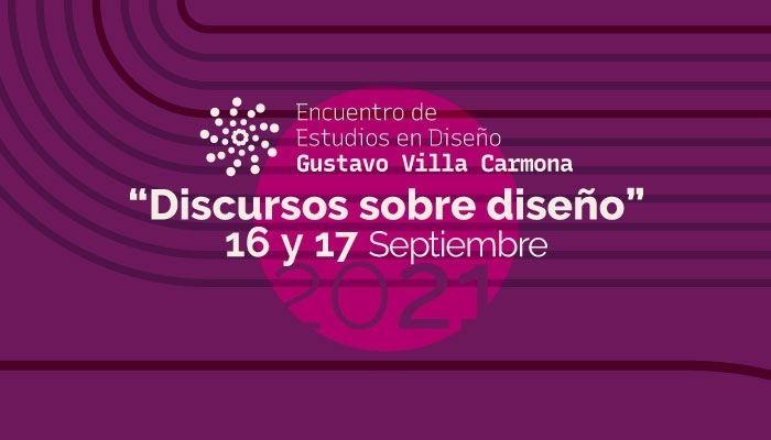Encuentro de Estudios de Diseño Gustavo Villa Carmona