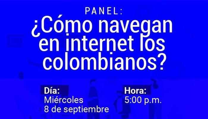 """Panel """"¿Cómo navegan en internet los colombianos?"""""""