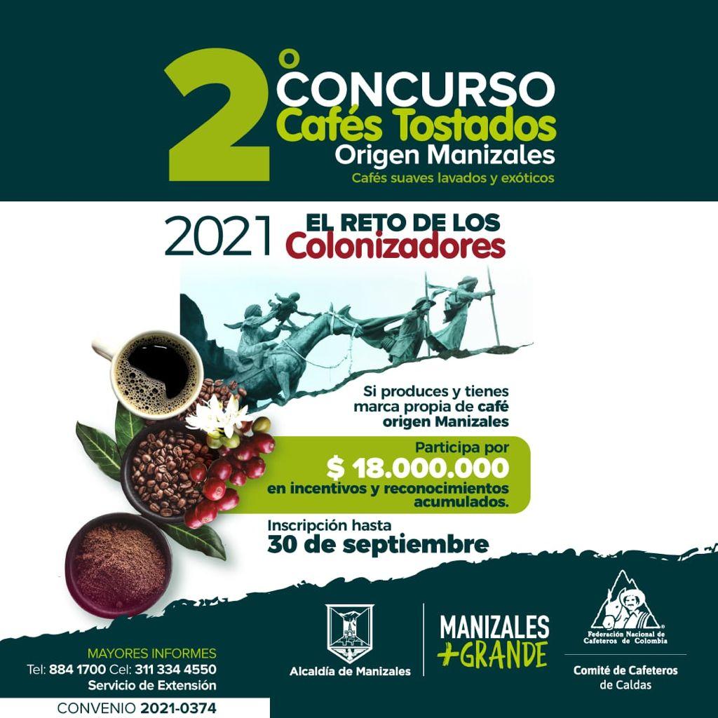 Participe en el Segundo Concurso de Cafés Tostados de Manizales, organizado por la Alcaldía y el Comité de Cafeteros.